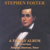 »Stephen Foster A Family Album«